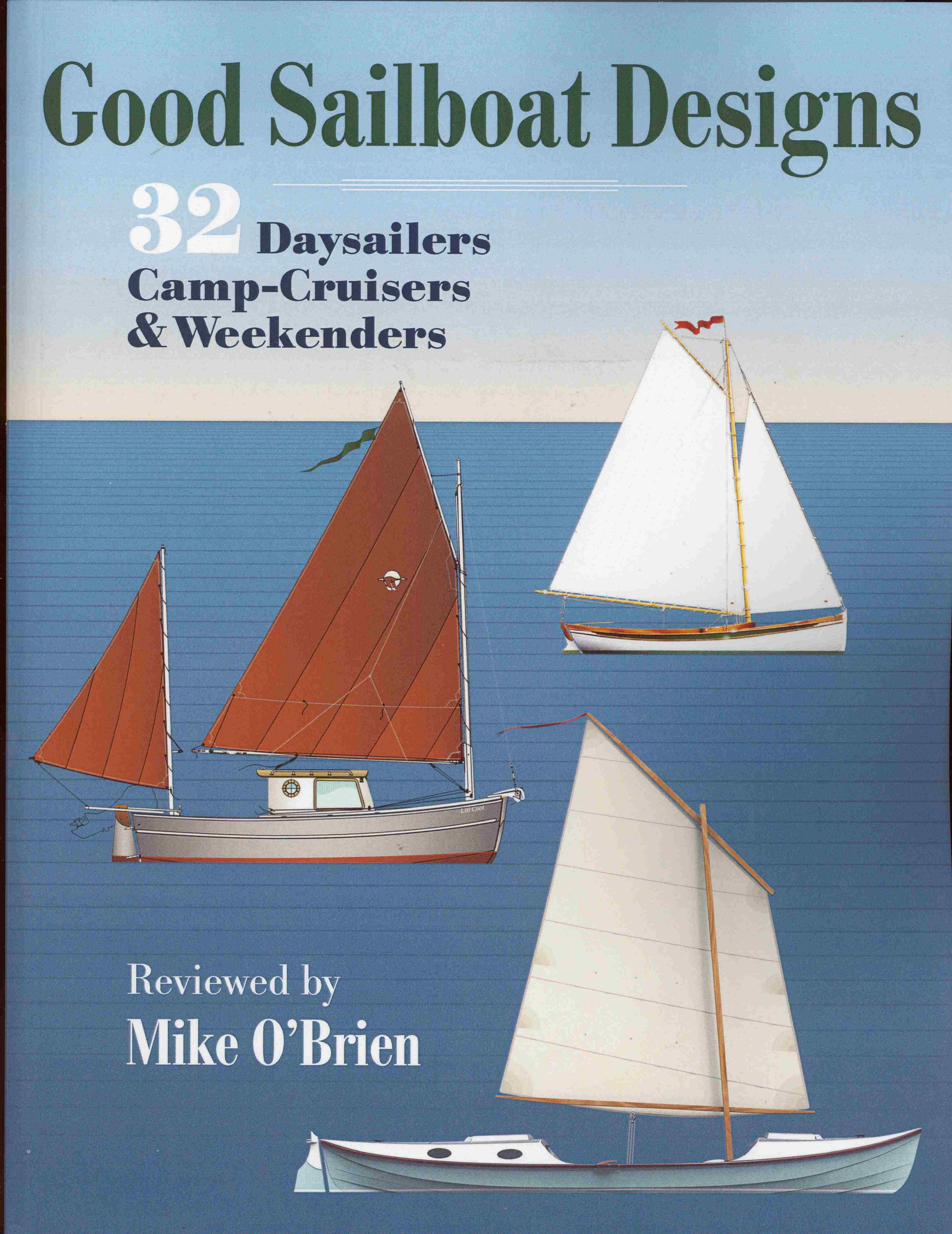 Good Sailboat Design by Mike O'Brien